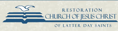 The Restoration Church of Jesus Christ of Latter Day Saints